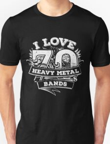 I love 70s Heavy Metal Bands Unisex T-Shirt