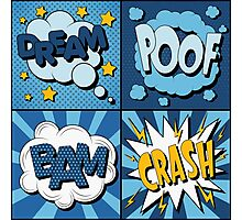 Set of Comics Bubbles in Vintage Style. Expressions Dream, Poof, Bam, Crash Photographic Print