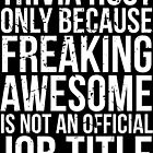 Trivia Host - Freaking Awesome by mintytees