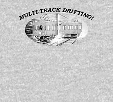 MULTI-TRACK DRIFTING! Unisex T-Shirt