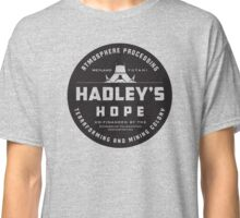 Hadleys Hope Atmosphere Processing Colony Classic T-Shirt