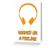 Hooked On A Feeling Greeting Card
