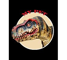 Mr. T-Rex. My Pet Photographic Print