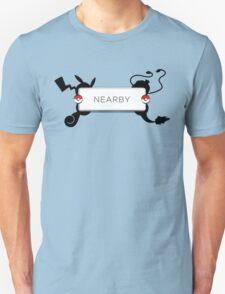 Nearby ~ Unisex T-Shirt