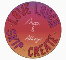 Love, Laugh, Skip & Create One Piece - Long Sleeve