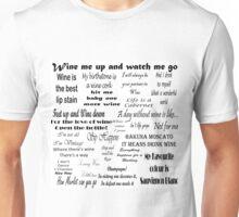 Wine Quotes Unisex T-Shirt