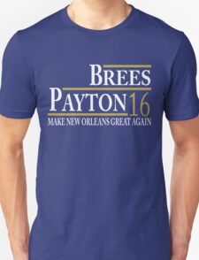 Brees/Payton 16- Tees/Tanks/Hoodies Unisex T-Shirt