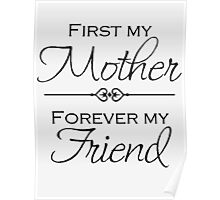 My Mother forever my friend Poster
