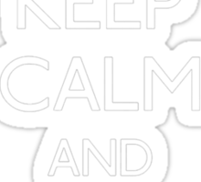 Keep Calm And Ramble On Sticker