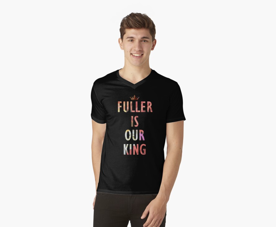 Fuller is our King by Laura Spencer