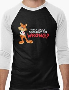 What Could PAWsibly Go Wrong? Men's Baseball ¾ T-Shirt