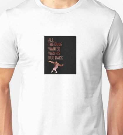 The Dude Revised Unisex T-Shirt