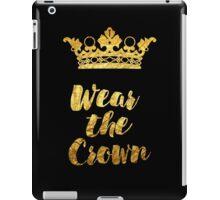 Wear the Crown iPad Case/Skin