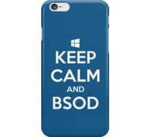 Keep calm and BSOD iPhone Case/Skin
