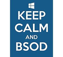 Keep calm and BSOD Photographic Print