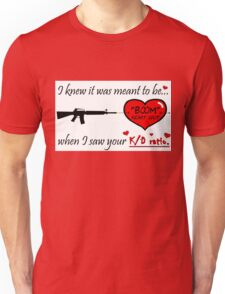 Valentine for the FPS Gamer Geek Unisex T-Shirt