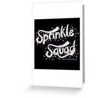 Sprinkle Squad Greeting Card