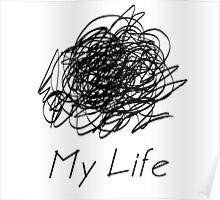 my life black Poster