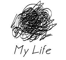 my life black Photographic Print