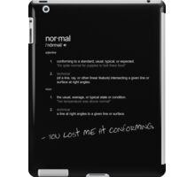 Definition Normal iPad Case/Skin