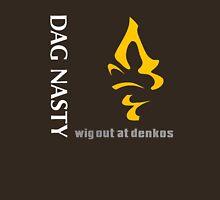 Dag Nasty Wig Out at Denkos Unisex T-Shirt