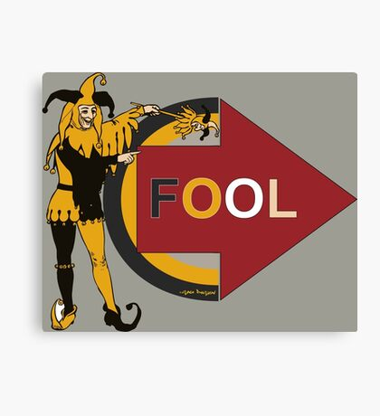 Funny jester comic prank Im with fool Canvas Print