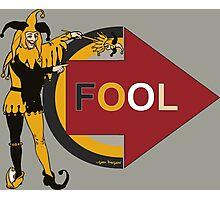 Funny jester comic prank Im with fool Photographic Print