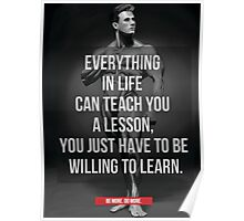 Everything In Life Can Teach You A Lesson Poster
