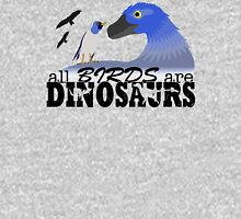 All Birds Are Dinosaurs Unisex T-Shirt