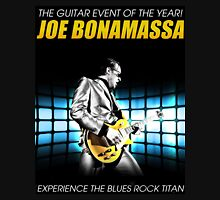 JOE BONAMASSA EXPERINCE THE BLUES ROCK TITAN TOUR 2016 Unisex T-Shirt