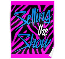 Dolph Ziggler - Selling the Show Poster
