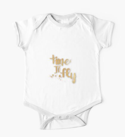 """""""time to fly"""",typography,cool,text,gold,white,trendy,fun,upbeat One Piece - Short Sleeve"""