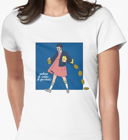 when it rains it portals Womens Fitted T-Shirt