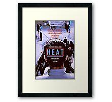 HEAT 9 Framed Print