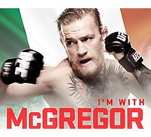 Ufc 202 Im With McGregor Here to Takeover Photographic Print