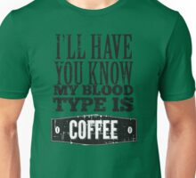 My Blood Type is Coffee Unisex T-Shirt