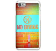 No Diving Pool Sign iPhone Case/Skin