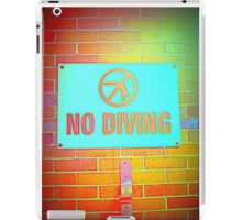 No Diving Pool Sign iPad Case/Skin