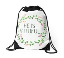He is Faithful - Bible Verse Drawstring Bag