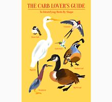 The Carb Lover's Guide to Identifying Birds by Shape Unisex T-Shirt