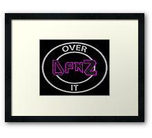 D f'n Z Over It - Dolph Ziggler Framed Print