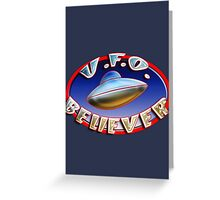 UFO Believer Greeting Card
