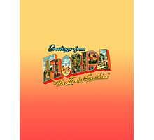 Greetings from Florida, The Land of Sunshine Photographic Print