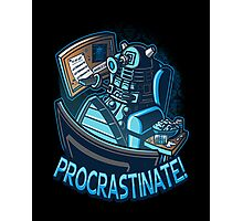 procrastinate Photographic Print