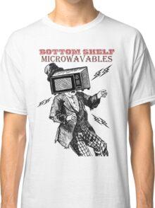 Bottom Shelf Microwavables Classic T-Shirt