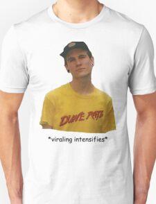 *viraling intensifies* Unisex T-Shirt