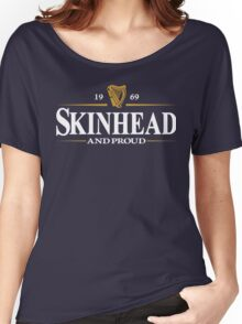 Skinhead And Proud Women's Relaxed Fit T-Shirt