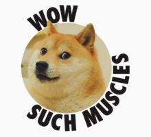 Such Muscles- Doge T-Shirt
