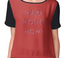 Make Money Ask Chiffon Top