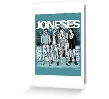 The Joneses Greeting Card